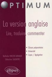 La Version Anglaise Lire Traduire Commenter Classes Preparatoires Universite Capes Agregation - Intérieur - Format classique