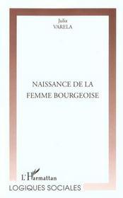 Naissance De La Femme Bourgeoise - Intérieur - Format classique