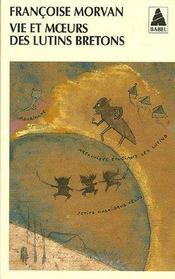 Vie Et Moeurs Des Lutins Bretons (Ne) Babel 334 - Couverture - Format classique