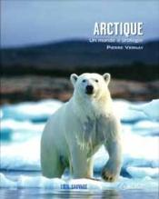 Arctique, un monde à protéger - Couverture - Format classique