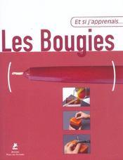 Et Si J'Apprenais T.10 ; Les Bougies - Intérieur - Format classique