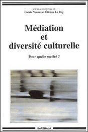 Médiation et diversité culturelle ; pour quelle société ? - Couverture - Format classique
