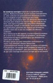 Astrologie Au Quotidien Tome 2 Les Traites Des Aspects - 4ème de couverture - Format classique