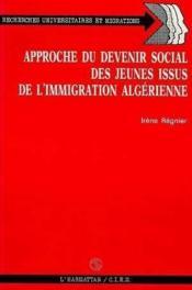 Approche Du Devenir Social Des Jeunes Issus De L'Imm.. - Couverture - Format classique