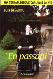 En Passant - Un Tetraplegique Qui Aime La Vie - Couverture - Format classique