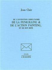De L'Invention Simultanee De La Penicilline - Couverture - Format classique