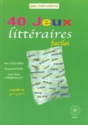 40 Jeux Litteraires Faciles - Couverture - Format classique