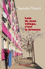 Loin De Mon Village C'Est La Brousse - Intérieur - Format classique