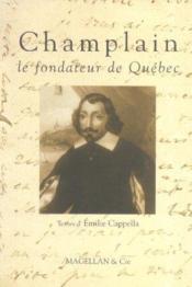 Champlain, le fondateur de Québec - Couverture - Format classique