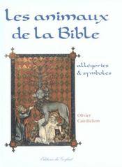 Les animaux de la bible ; allegories et symboles - Intérieur - Format classique
