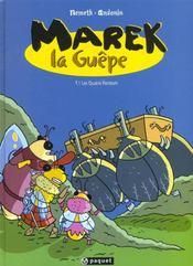 Marek La Guepe T1 Les Quatre Porteurs - Intérieur - Format classique