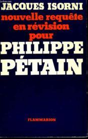 Nouvelle Requete En Revision Pour Philippe Petain. - Couverture - Format classique