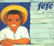Fefe Des Antilles. Les Albums Du Pere Castor. - Couverture - Format classique