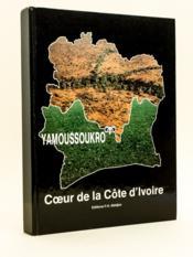 Yamoussoukro, coeur de la Côte d'Ivoire. - Couverture - Format classique