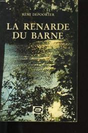 La Renarde Du Barne. - Couverture - Format classique