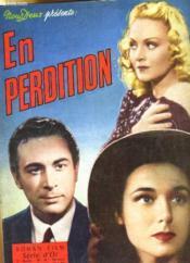 Roman - Film Serie D'Or - 1eme Annee - N°10 - En Perdition - Couverture - Format classique