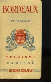 Bordeaux Et Sa Region - Tourisme - Camping - Couverture - Format classique