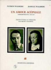 Un Amour Acephale - Couverture - Format classique
