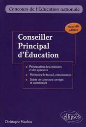 Conseiller Principal D'Education Presentation Des Concours Et Des Epreuves Methodes Nouvelle Edition - Intérieur - Format classique