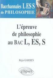 Bacchannales Toutes Sections ; L'Epreuve De Philosophie Au Bac L/Es/S - Intérieur - Format classique