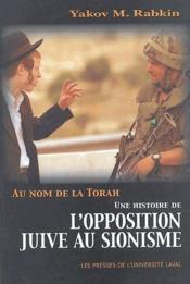 Au nom de la Torah ; une histoire de l'opposition juive au sionisme - Couverture - Format classique