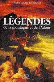 Legendes de la montagne et de l'adour - Couverture - Format classique