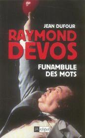 Raymond devos, funambule des mots - Intérieur - Format classique