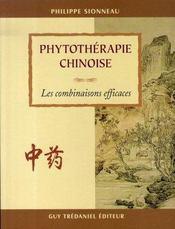 Phytothérapie chinoise ; les combinaisons efficaces - Intérieur - Format classique