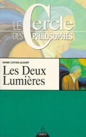 Les deux lumières ; le cercle des philosophes - Couverture - Format classique
