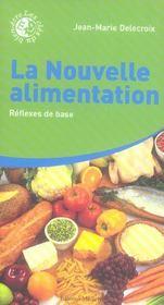La Nouvelle Alimentation - Intérieur - Format classique