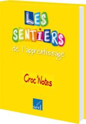 Croc'notes ; chanter, c'est classe ! cycle 3  - Perrez