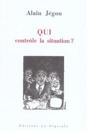 Qui Controle La Situation ? - Intérieur - Format classique