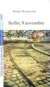 Berlin,9 Novembre - Couverture - Format classique