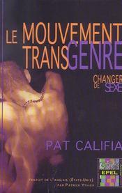 Le Mouvement Transgenre, Changer De Sexe - Intérieur - Format classique