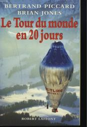Vente  Le tour du monde en 20 jours  - Bertrand Piccard - Piccard/Jones