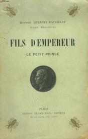 Fils D'Empereur. Le Petit Prince. - Couverture - Format classique