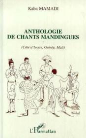 Anthologie De Chants Mandingues (Cote D'Ivoire, Gui - Couverture - Format classique