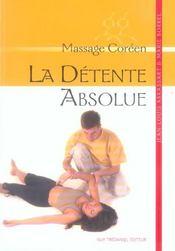 Detente Absolue : Massage Coreen (La) - Intérieur - Format classique