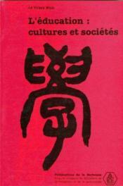 L'education : cultures et sociétés - Couverture - Format classique