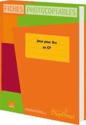 Duplimat ; Cp ; Des Jeux Pour Lire - Couverture - Format classique