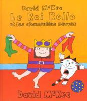 Roi Rollo Et Les Chaussettes Neuves - Couverture - Format classique