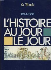 Hist au jour le jour 1944 1991 - Couverture - Format classique