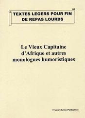 Le vieux capitaine d'Afrique et autres monologues humoristiques - Intérieur - Format classique