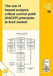 Use of hazard analysis ; critical control point ; haccp principles in food control fao food and nutrition - Couverture - Format classique