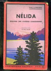 Nelida Ou Les Guerres Canadiennes 1812 - 1814. - Couverture - Format classique