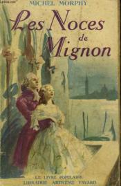 Les Noces De Mignon. Collection Le Livre Populaire N° 8. - Couverture - Format classique