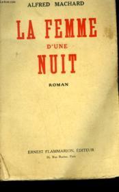La Femme D'Une Nuit. - Couverture - Format classique
