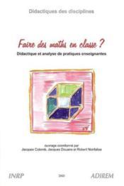 Faire des maths en classe ?didactique et analyse de pratiques enseignantes - Couverture - Format classique