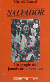 Salvador ; un peuple uni jamais ne sera vaincu - Intérieur - Format classique