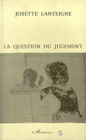 La Question Du Jugement - Intérieur - Format classique